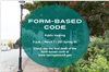 Form-base code public hearing